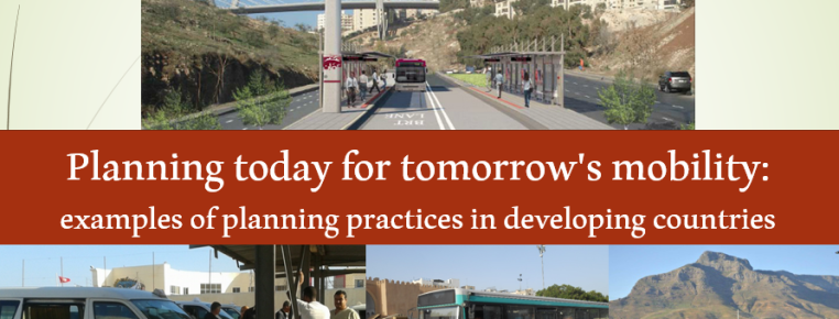 [FOCUS] Planning today for tomorrow's mobility: examples of planning practices in developing countries