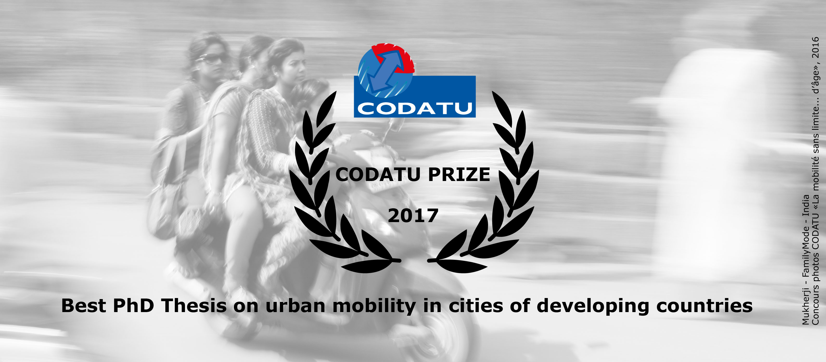 "1st edition of ""CODATU Prize of the best PhD Thesis on urban mobility in cities of developing countries"""