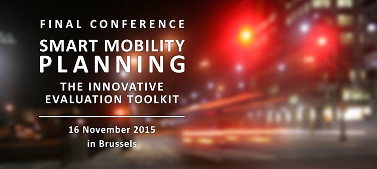 Smart Mobility Planning – The Innovative Evaluation Toolkit – 16th November – Brussels