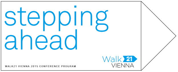 WALK21 conference in Vienna – 20th-23rd October 2015