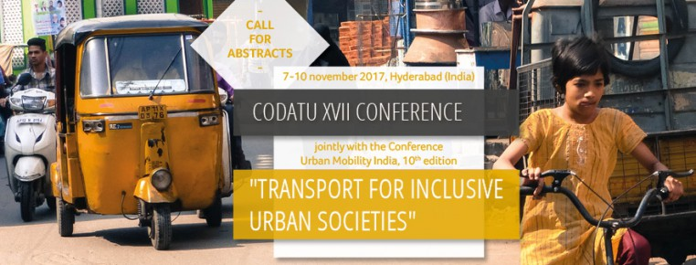 Call for Abstracts – CODATU XVII and UMI Conference – 7th-10th November 2017, Hyderabad (India)