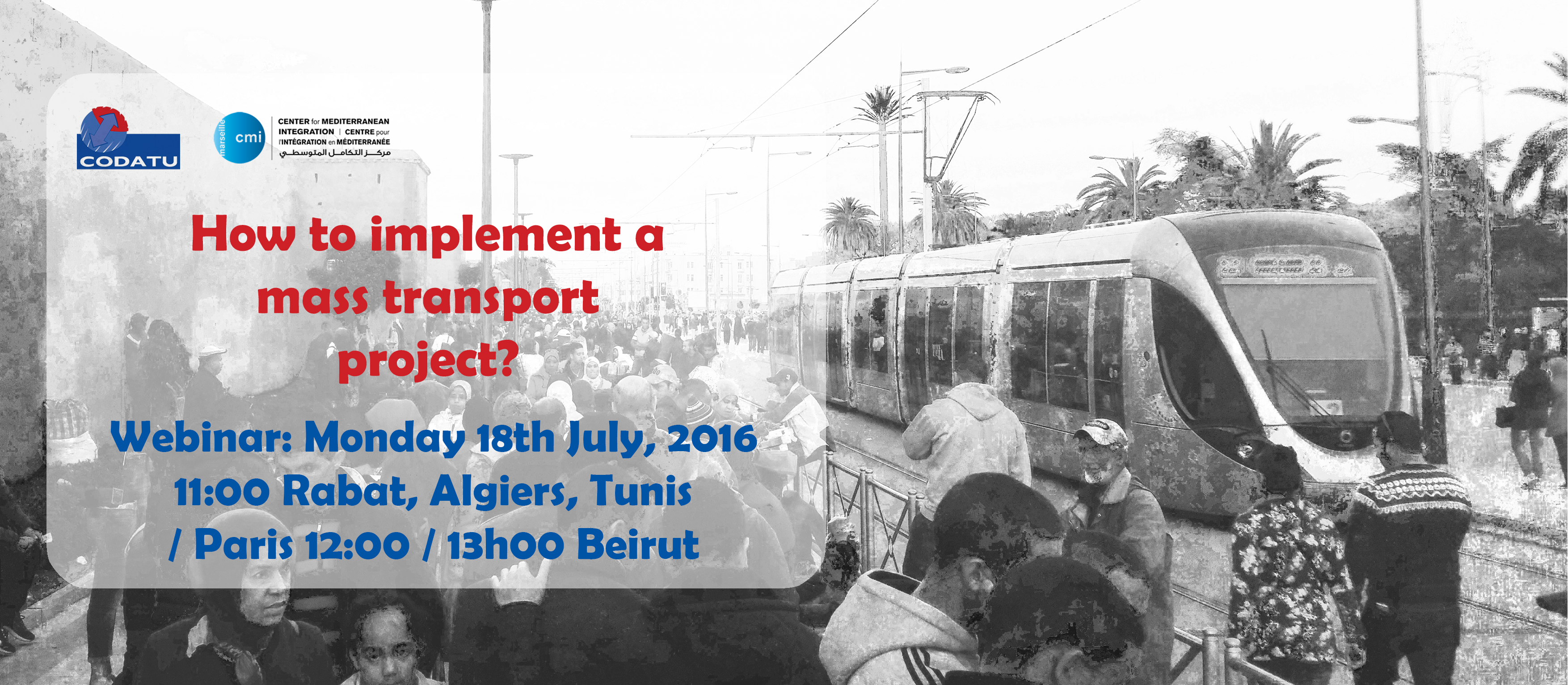 [WEBINAR in French] HOW TO IMPLEMENT A MASS TRANSPORT PROJECT ?