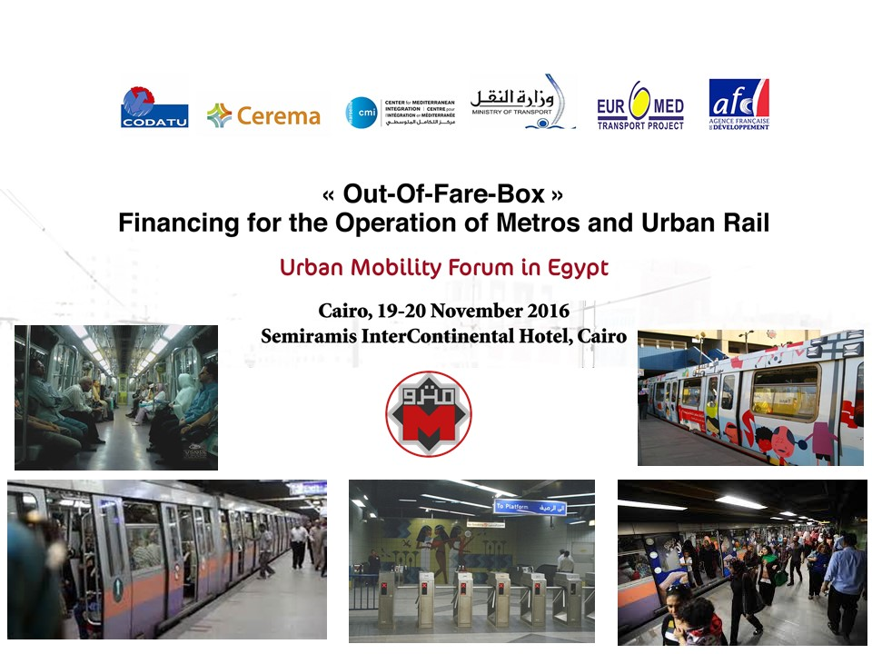 [REPORT] Urban Mobility Forum in Egypt : « Out-of-fare-box » financing for the operation of metros and urban rail