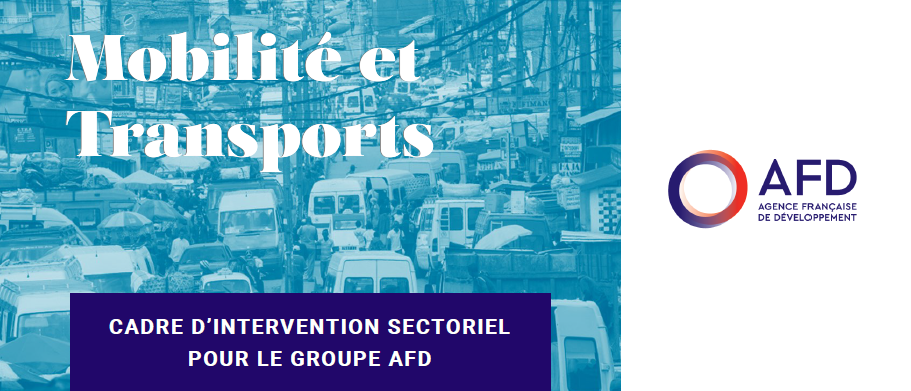 CODATU mentioned as a strategic partner in the AFD new sectoral intervention framework in the field of mobility and transports