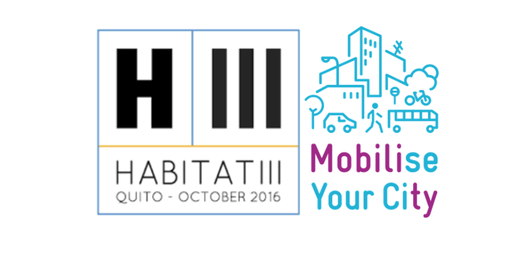 CODATU @ Habitat III (16-20 Oct 2016, Quito) : presentation of MobiliseYourCity and dissemination of the message « The accessibility we need »