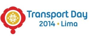 Transport Day 2014 at COP20 – Lima, Pérou